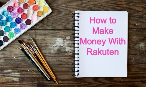 How to make money with Rakuten