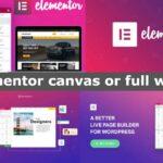 Elementor canvas or full width